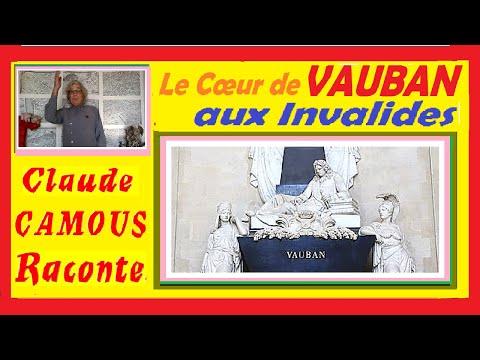 Le Cœur de VAUBAN : « Claude Camous Raconte »  sa vie et son entrée aux Invalides