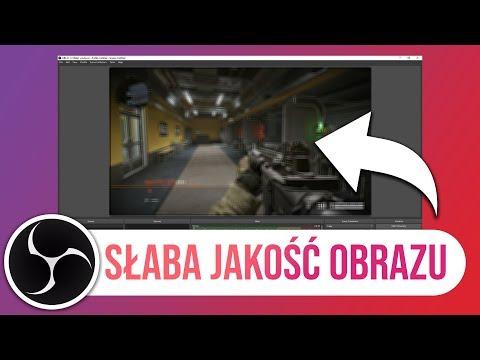 OBS Słaba jakość - poradnik Obs Studio