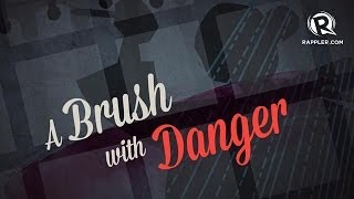 A Brush with Danger