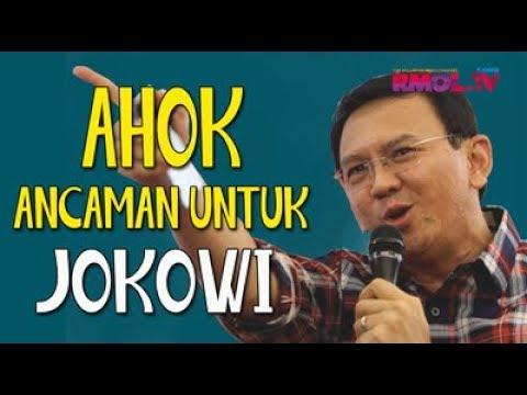 Ahok Ancaman Untuk Jokowi