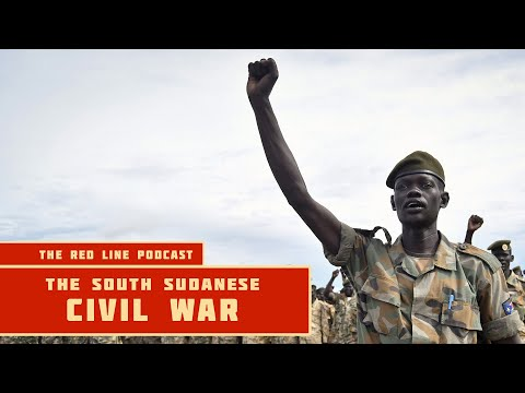 The South Sudanese Civil War - The Red Line Podcast