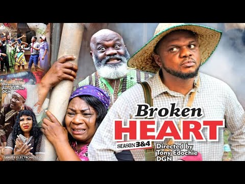 BROKEN HEART SEASON 3 {NEW HIT MOVIE} - KEN ERICS|2020 Latest Nigerian Nollywood Movie