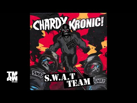 Chardy & Kronic - S.W.A.T Team (Teaser)