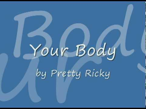 Pretty Ricky - Your Body (Uncensored)