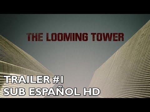 The Looming Tower - Temporada 1 - Trailer #1 - Subtitulado al Español