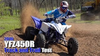 10. 2016 Yamaha YFZ450R Track and Trail Test Review