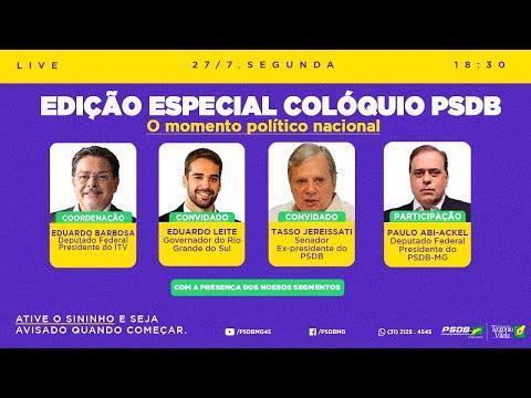 Edição Especial Colóquio PSDB | O momento político Nacional