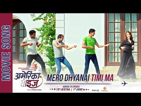 "(New Nepali Movie - ""America Boys"" Song    Mero Dhyannai Timi    Arpan, Abhay, Aashish, Shristi - Duration: 4 minutes, 21 seconds.)"