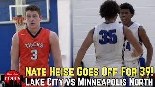 Nate Heise Goes Off For 39 Points! Lake City Battles Minneapolis North!