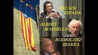 Video ARCADI ESPADA, ALBERT BOADELLA E IBARRA: DEBATIENDO EL NACIONALISMO CATALAN MP3, 3GP, MP4, WEBM, AVI, FLV Januari 2019