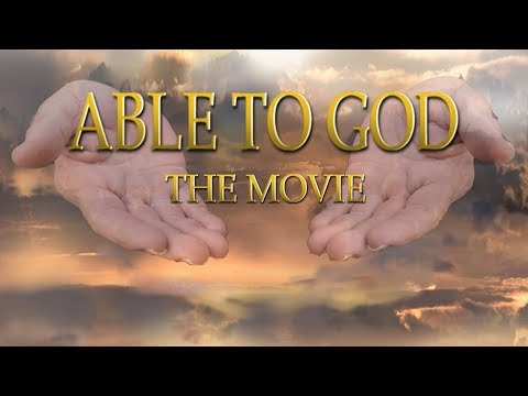 ABLE TO GOD - (2018) Full Movie!