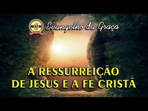 A RESSURREIÇÃO DE JESUS E A FÉ CRISTÃ
