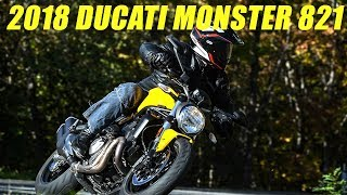 4. 2018 Ducati Monster 821 First Ride Review