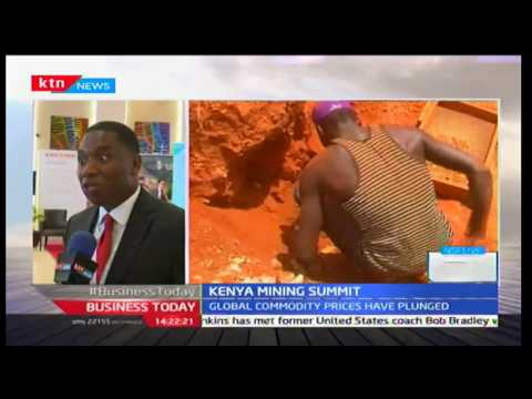 Business Today: Kenya Mining Summit as Kenya moves to explore mining potential 28th September 2016