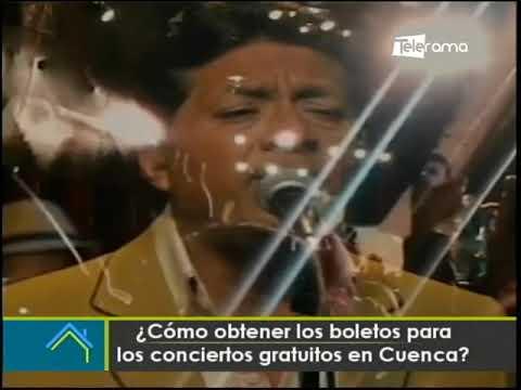 ¿Cómo obtener los boletos para los conciertos gratuitos en Cuenca?