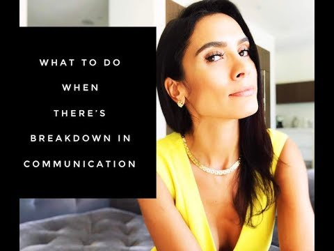INTIMACY: What To Do When There's A Breakdown In Communication