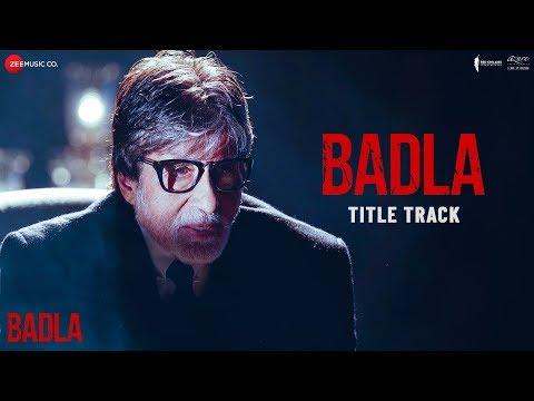 Badla - Title Track | Amitabh Bachchan & Taapsee Pannu | Anupam Roy