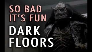 Nonton So Bad It S Fun  Dark Floors  2008  Film Subtitle Indonesia Streaming Movie Download