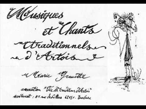 11 La fillette au moulin - Marie Grauette - Musique et Chants Traditionnels d' Artois