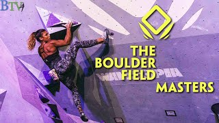 The Boulder Field Masters - The Force Majeure 2019 by Bouldering TV