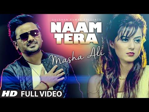 Masha Ali: Naam Tera Full Video