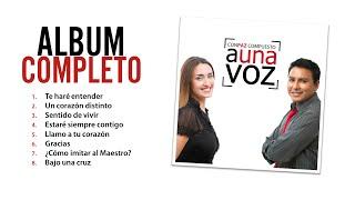Download Lagu A Una Voz - CONPAZ COMPUESTO - Álbum Completo Mp3