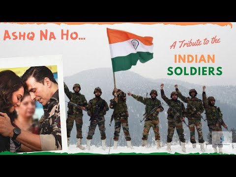 Ashq Na Ho - Holiday Video Song   A Tribute to the Indian Soldiers   Indian Army Song f… видео
