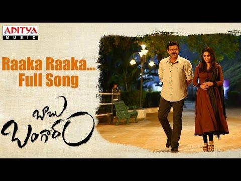Raaka Raaka Full Song | Babu Bangaram Full Songs | Venkatesh, Nayanathara, Ghibran