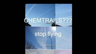 CHEMTRAILS????    stop flying
