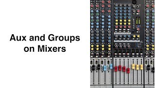 Video Aux and Groups Explained in less than 11 Minutes MP3, 3GP, MP4, WEBM, AVI, FLV Desember 2018