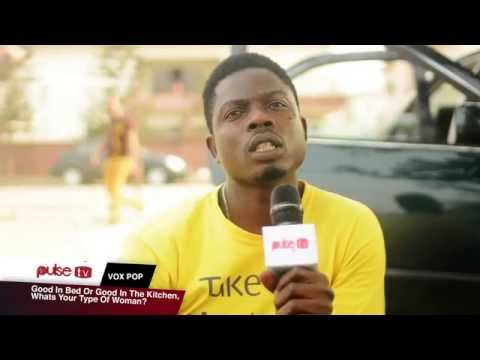 Good In Bed Or Good In The Kitchen, What's Your Type Of Woman? - Pulse TV VOX POP