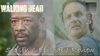 The Walking Dead Season 6 Episode 1 Review / Recap   Who Blew the Horn? *Spoilers*
