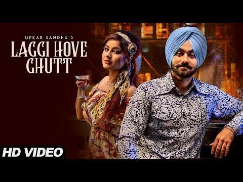 Laggi Hove Ghutt: Upkar Sandhu (Full Song) | Gupz