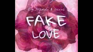 Download Lagu 4.TIME TO LOVE - Big Nando Ft. Bull K & Jimmy b [FAKE LOVE] Mp3