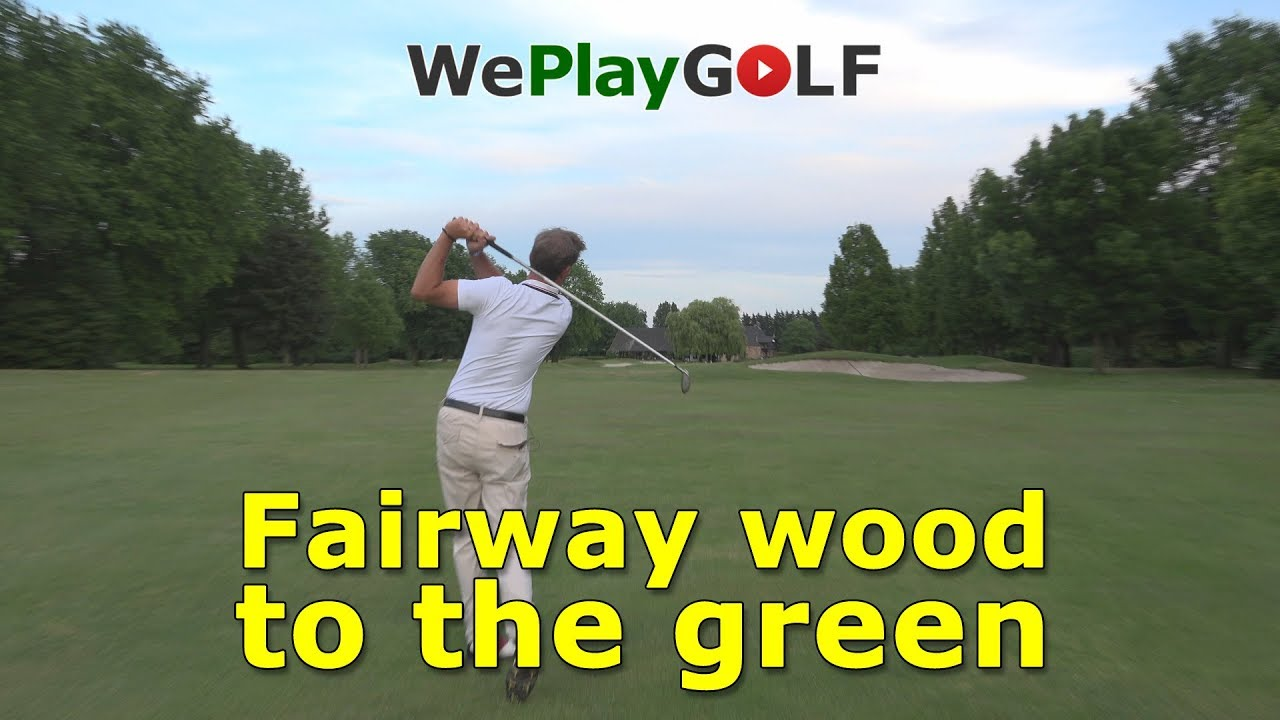 Play a second shot to the green on a par 5 using a fairway wood