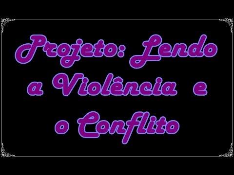 Projeto de Leitura: Lendo a Violência e o Conflito (Apresentação) | Um Livro e Só