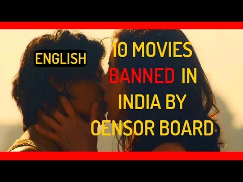 10 Movies Banned In India By Censor Board