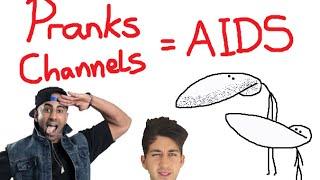 Prank Channels = AIDS