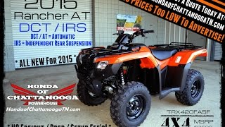 9. 2015 Honda Rancher 420 AT / IRS For Sale - Chattanooga TN GA AL area : TRX420FA5F Orange