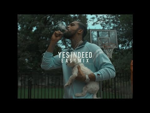Dave East – Yes Indeed (EASTMIX)