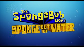 The SpongeBob SquarePants Movie 2 Official Trailer (2014)