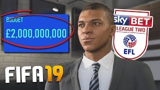 Video WHAT IF A LEAGUE 2 TEAM HAD 2 BILLION POUNDS ON FIFA 19 CAREER MODE? MP3, 3GP, MP4, WEBM, AVI, FLV Maret 2019