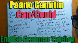"Video USES OF ""CAN"" and ""COULD"" English Grammar Tagalog (paano matuto mag english 101) MP3, 3GP, MP4, WEBM, AVI, FLV September 2019"