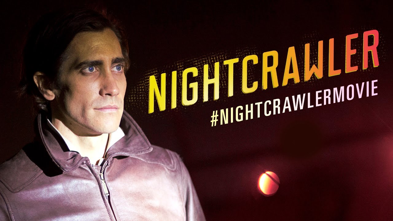 Nightcrawler - Official Trailer