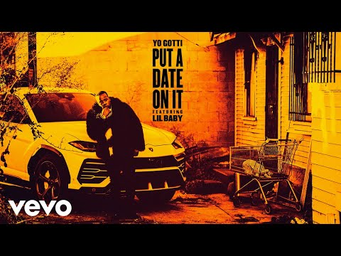 Download Yo Gotti - Put a Date On It (Audio) ft. Lil Baby MP3