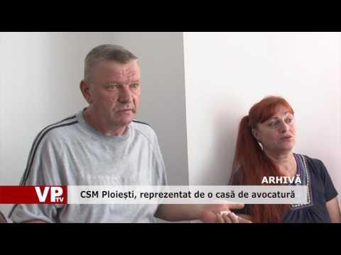 CSM Ploiești, reprezentat de o casă de avocatură
