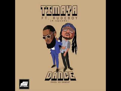 Timaya - Dance Feat. Rudeboy(p-square)[Audio]Prod by orbeat