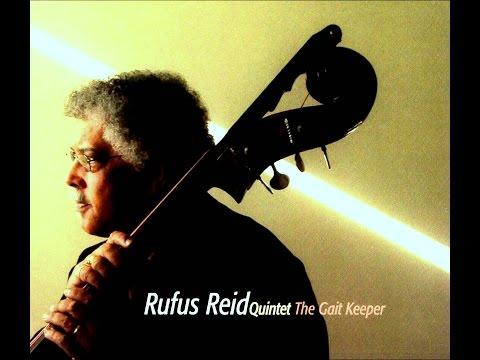 Rufus Reid Quintet - Celestil Dance