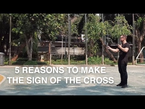5 Reasons why Catholics make The Sign of the Cross – Fr. Rob Galea