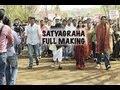 Satyagraha I Making - Full Episode